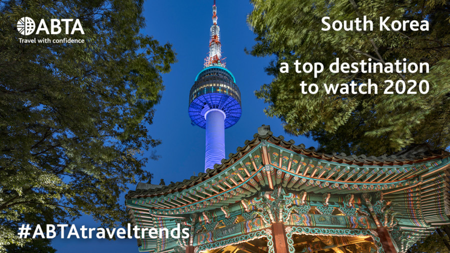 ABTA selects South Korea as top 12 destination to watch for 2020